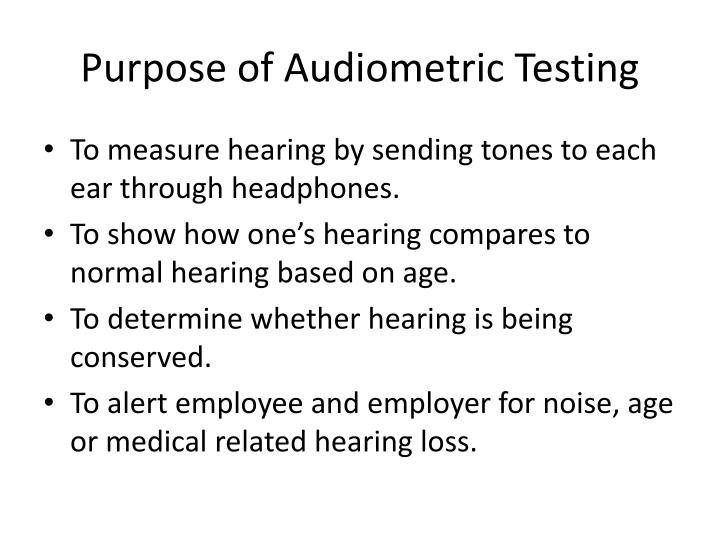 Purpose of Audiometric Testing