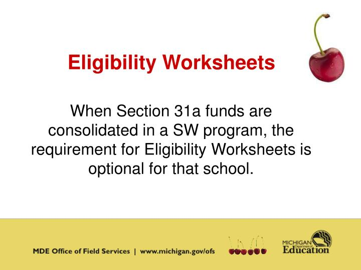 Eligibility Worksheets