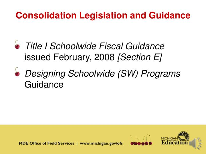 Consolidation Legislation and Guidance