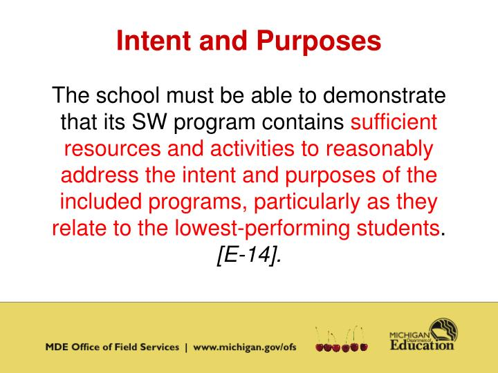 Intent and Purposes