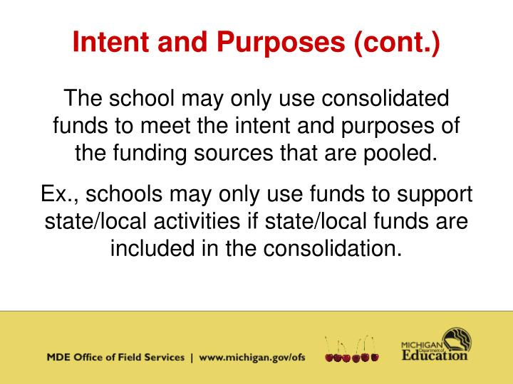 Intent and Purposes (cont.)