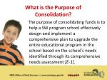 what is the purpose of consolidation