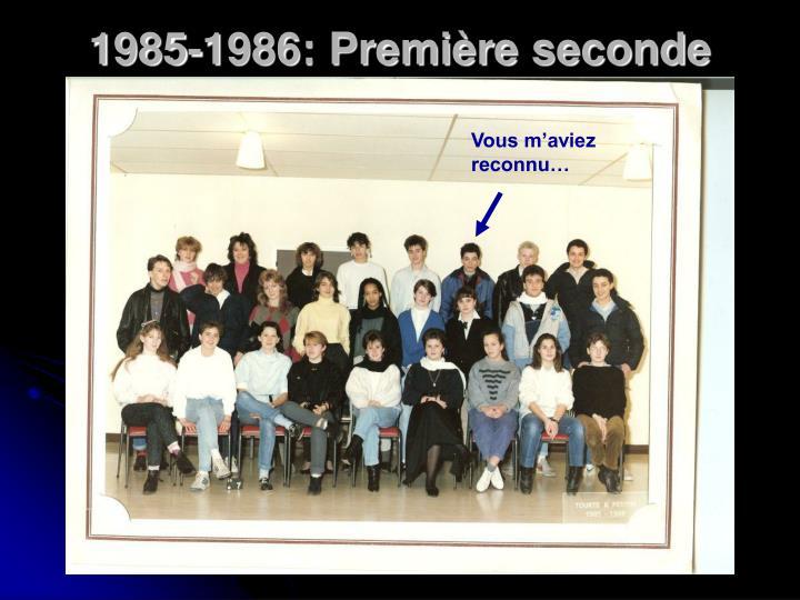 1985-1986: Première seconde