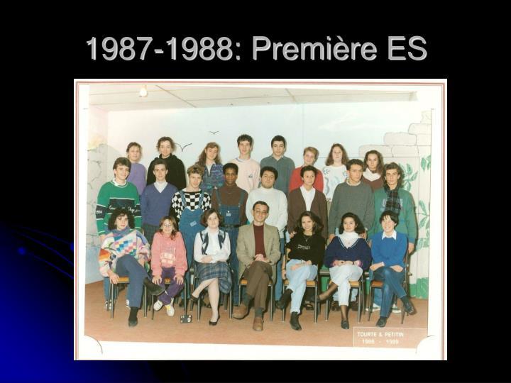 1987-1988: Première ES