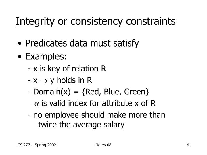 Integrity or consistency constraints