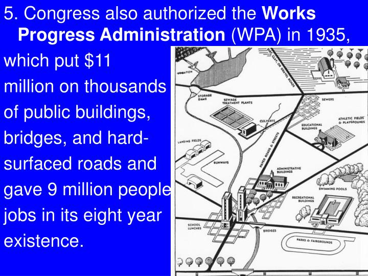 5. Congress also authorized the