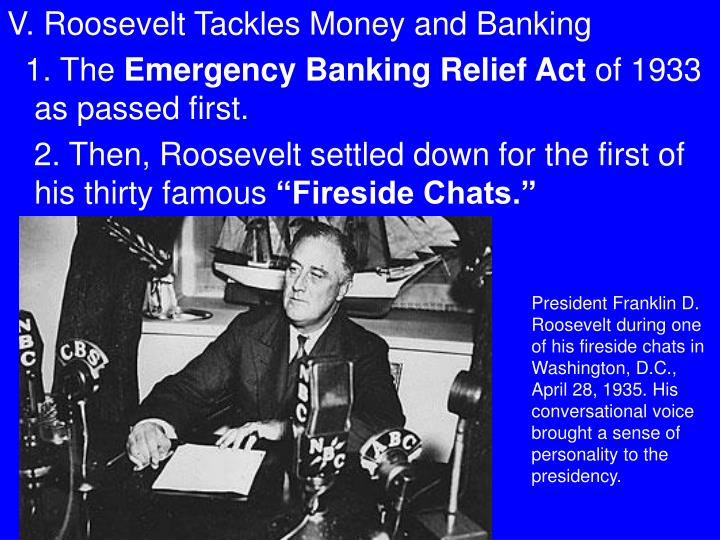 V. Roosevelt Tackles Money and Banking