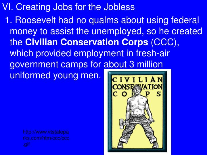 VI. Creating Jobs for the Jobless