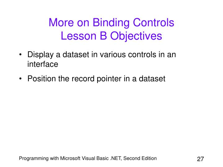 More on Binding Controls