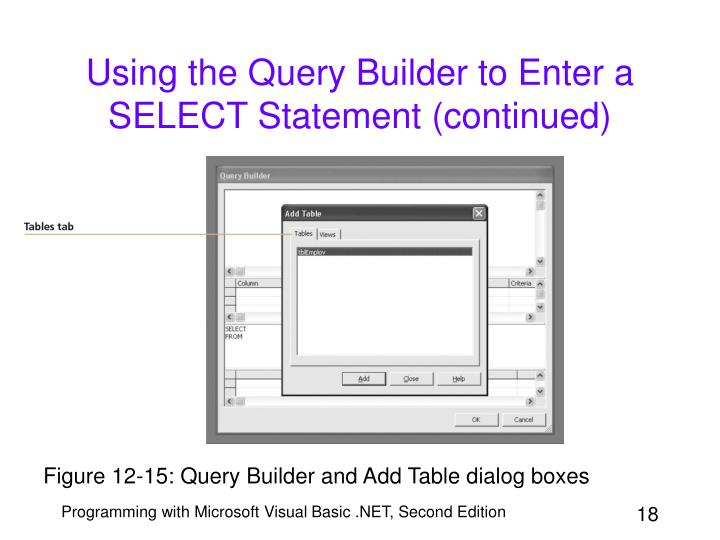 Using the Query Builder to Enter a SELECT Statement (continued)