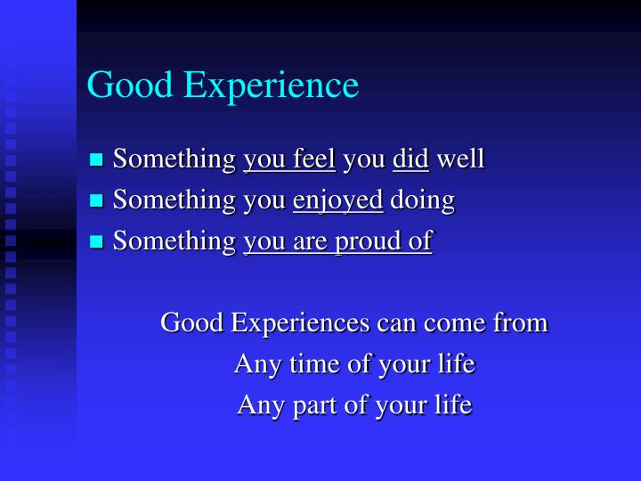 Good Experience