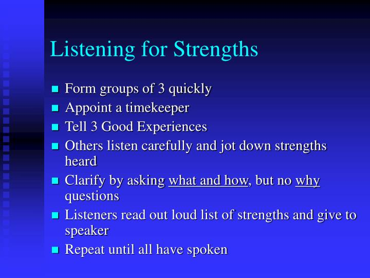 Listening for Strengths