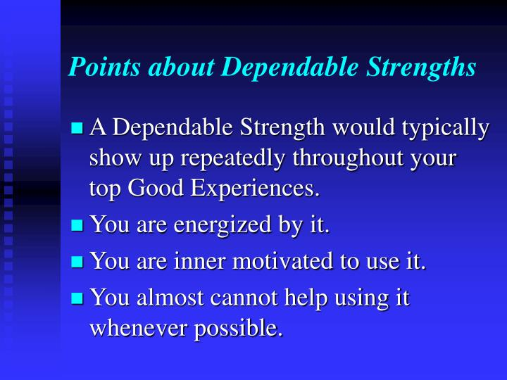 Points about Dependable Strengths