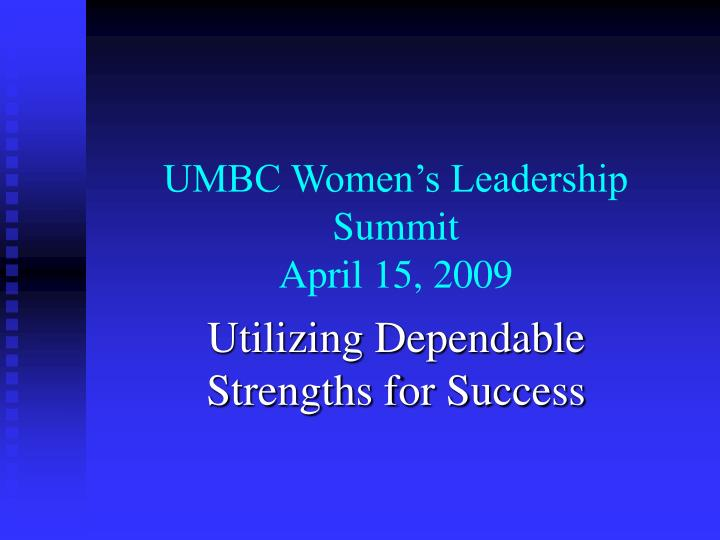 Umbc women s leadership summit april 15 2009