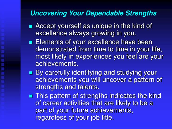 Uncovering Your Dependable Strengths