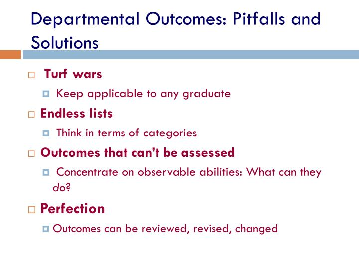 Departmental Outcomes: Pitfalls and Solutions