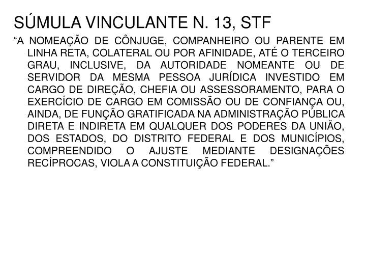 SÚMULA VINCULANTE N. 13, STF