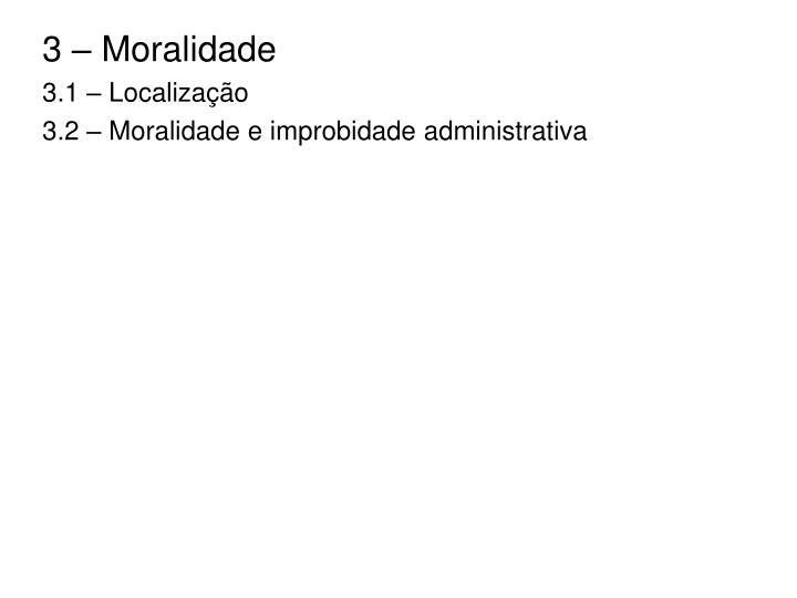 3 – Moralidade