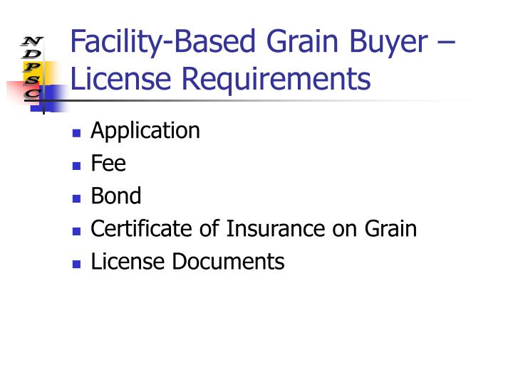 Facility-Based Grain Buyer – License Requirements