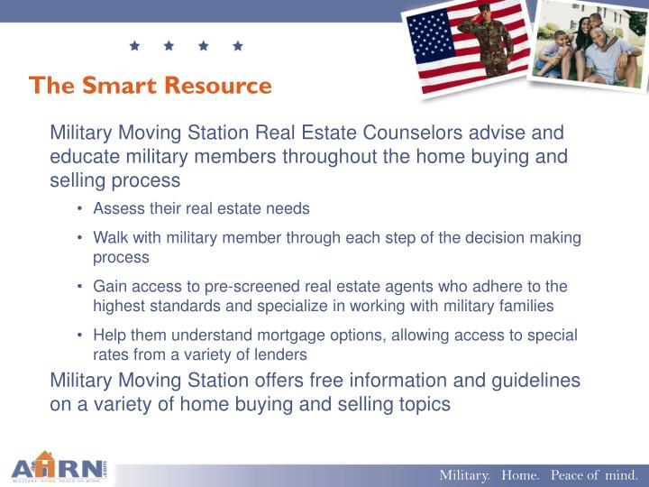 Military Moving Station Real Estate Counselors advise and educate military members throughout the home buying and selling process