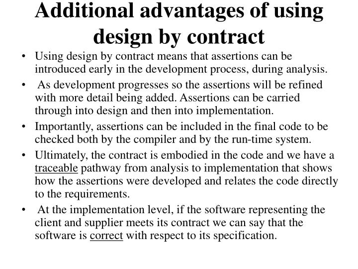 Additional advantages of using design by contract