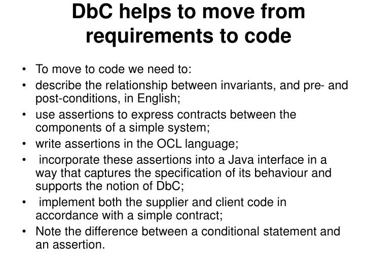 DbC helps to move from requirements to code