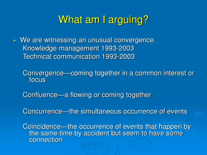 What am I arguing?