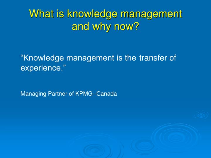 What is knowledge management