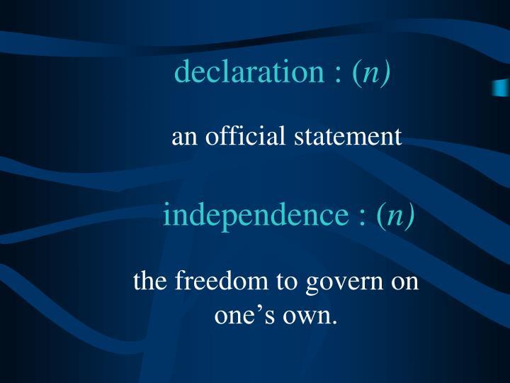 declaration : (