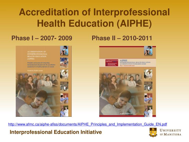Accreditation of Interprofessional Health Education (AIPHE)