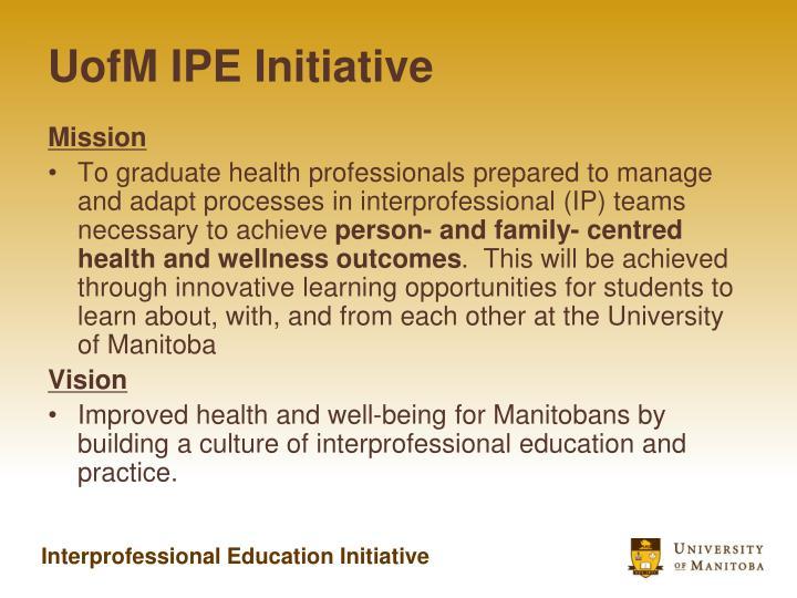 UofM IPE Initiative