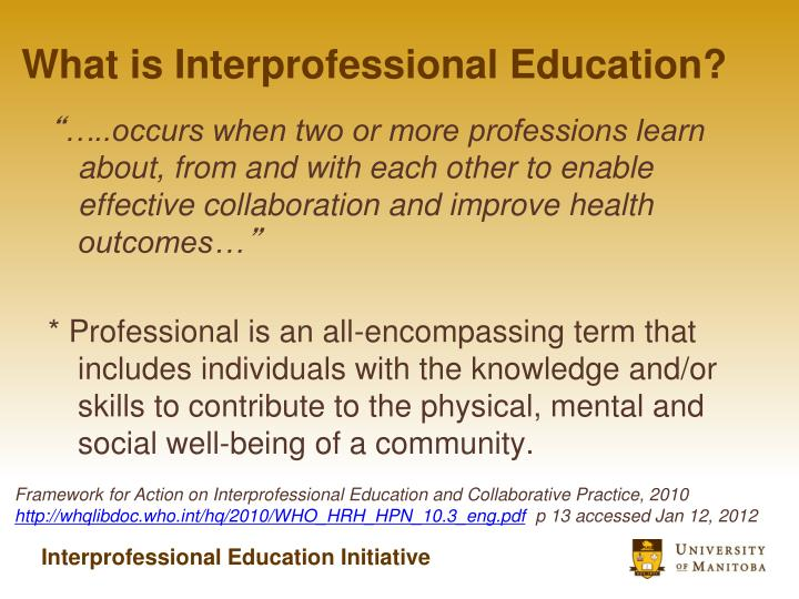 What is Interprofessional Education?