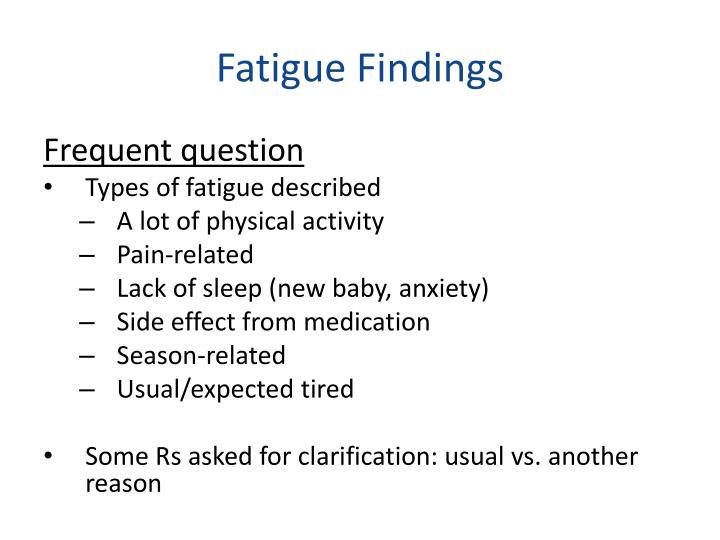 Fatigue Findings