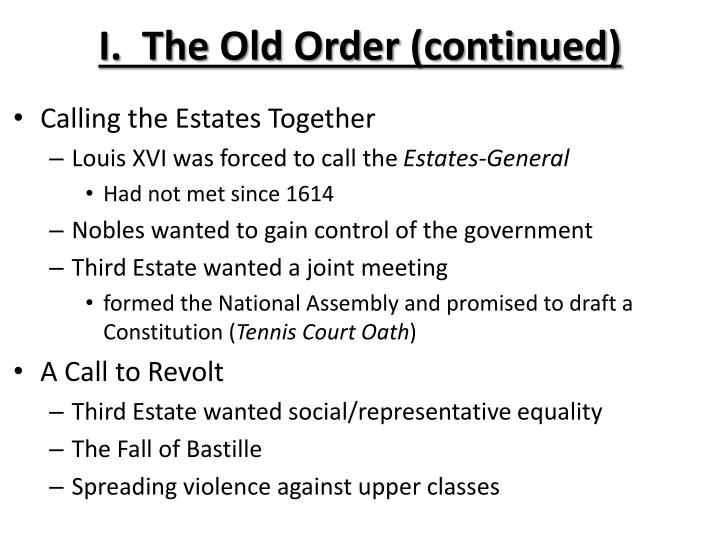 I.  The Old Order (continued)