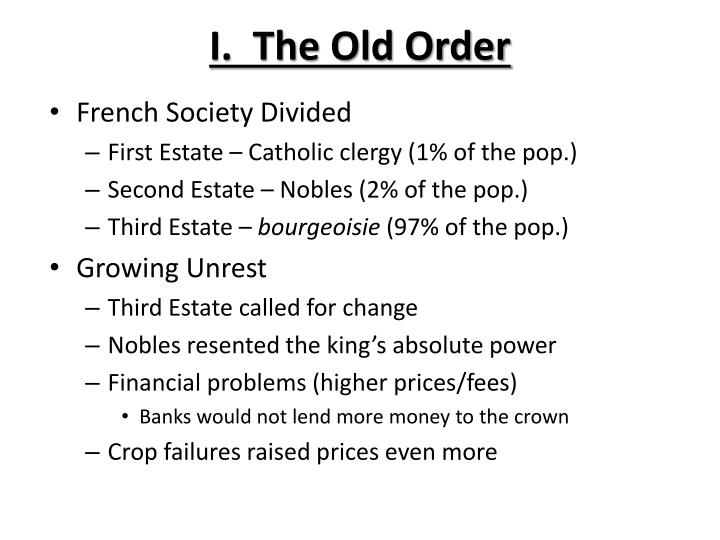 I.  The Old Order