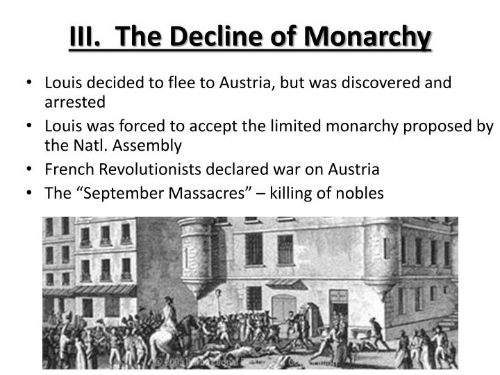 III.  The Decline of Monarchy