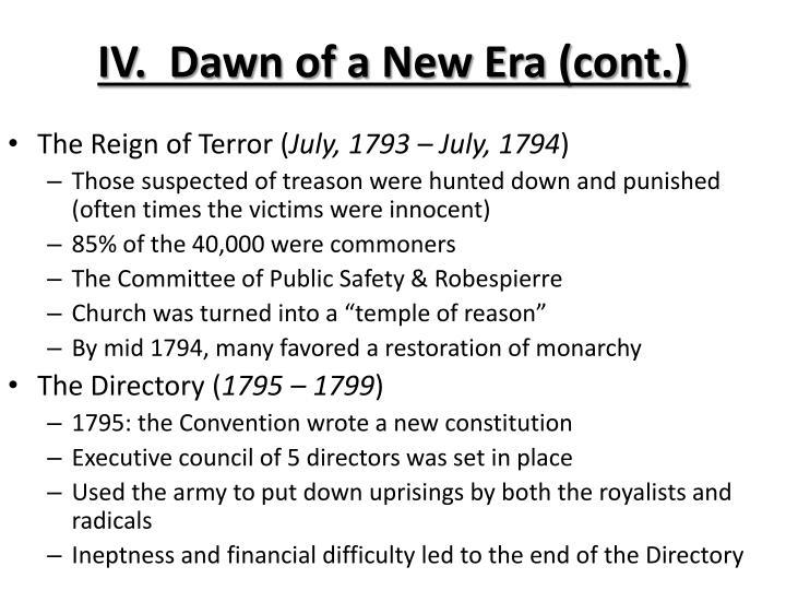 IV.  Dawn of a New Era (cont.)