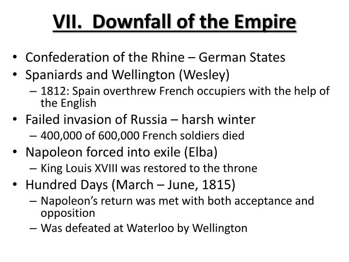 VII.  Downfall of the Empire