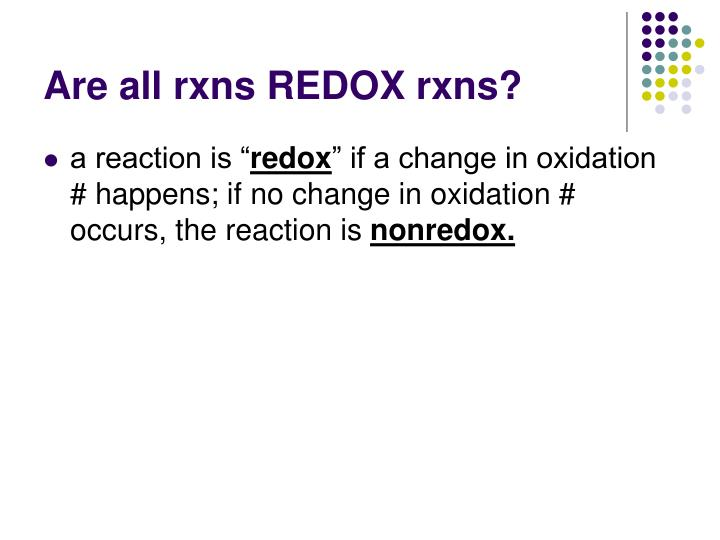 Are all rxns REDOX rxns?