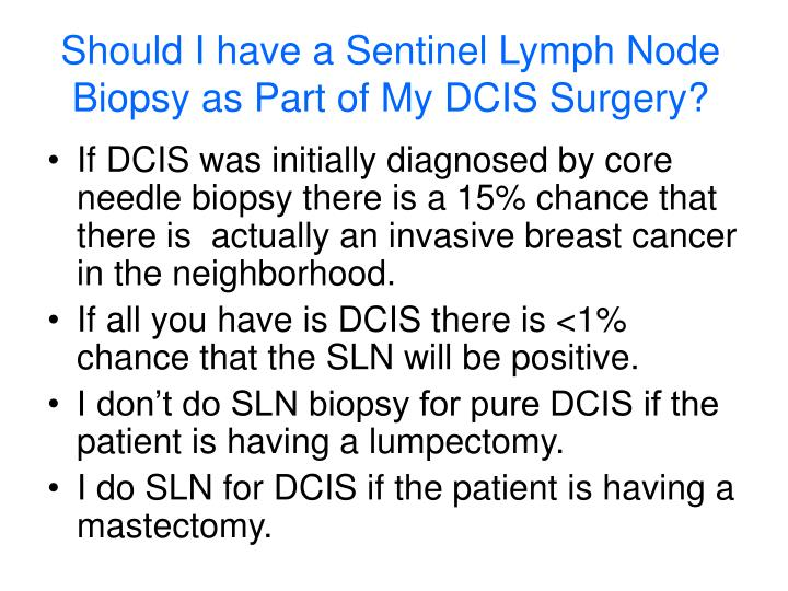 Should I have a Sentinel Lymph Node Biopsy as Part of My DCIS Surgery?