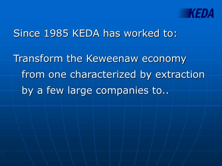 Since 1985 KEDA has worked to:
