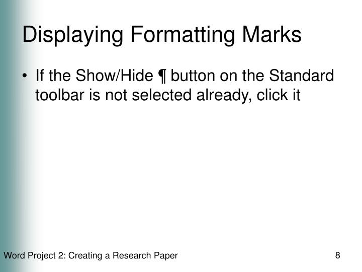 Displaying Formatting Marks