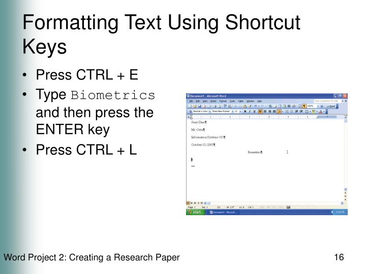 Formatting Text Using Shortcut Keys
