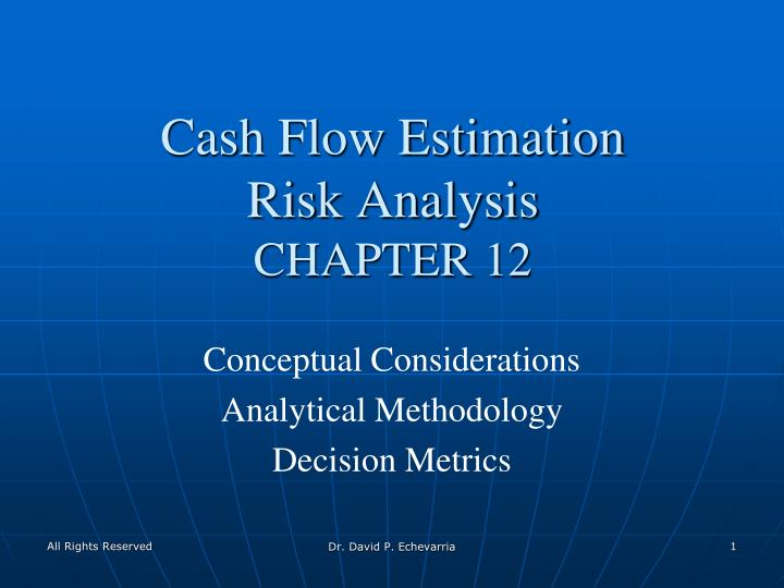 Cash flow estimation risk analysis chapter 12