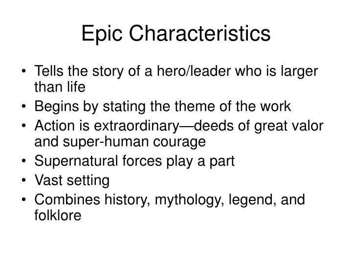 Epic Characteristics