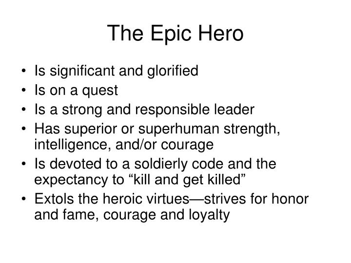 The Epic Hero