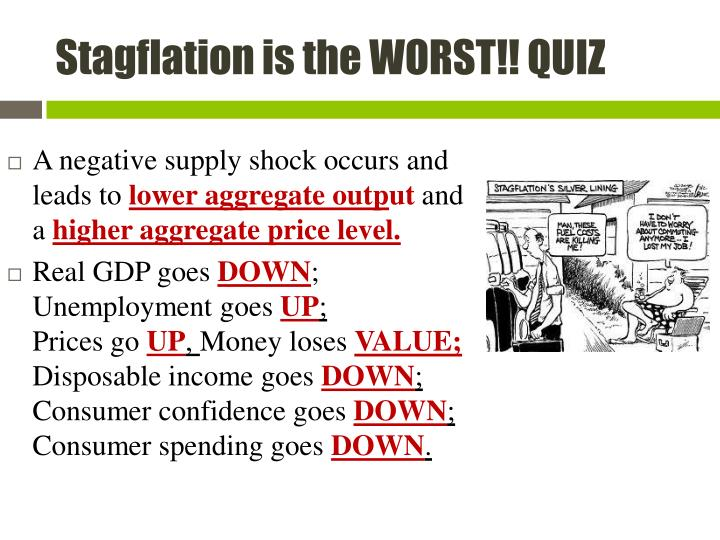 Stagflation is the WORST!! QUIZ