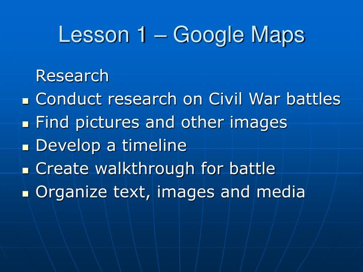 Lesson 1 – Google Maps
