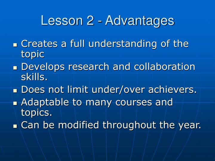 Lesson 2 - Advantages