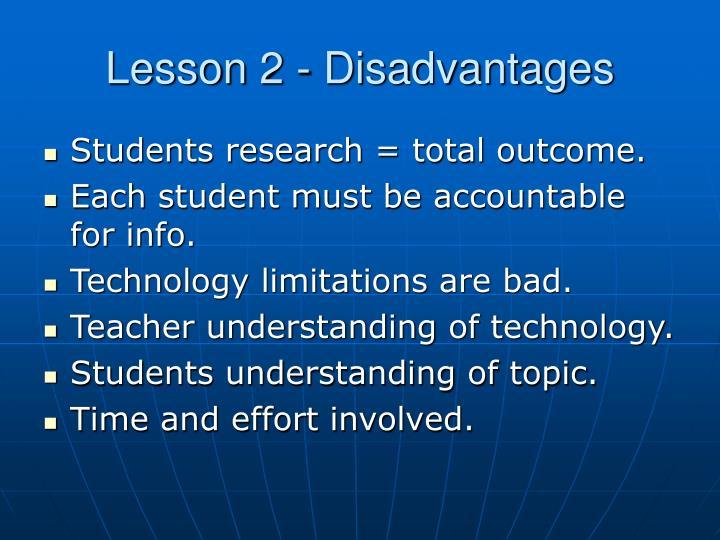 Lesson 2 - Disadvantages